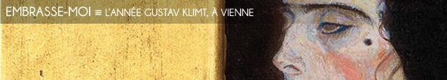 Exposition : L`année Gustav Klimt à Vienne, jusqu`en novembre 2012.