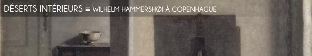 Exposition : Wilhelm Hammershoi au Statens Museum for Kunst de Copenhague, au Danemark, jusqu`au 20 mai 2012.