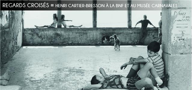 henri cartier-bresson, musee carnavalet, bibliotheque nationale de france, photographie, paris, engagement, vingtieme siecle