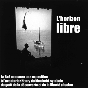 Exposition : Henry de Monfreid à la BnF, jusqu`au 3 avril 2011.