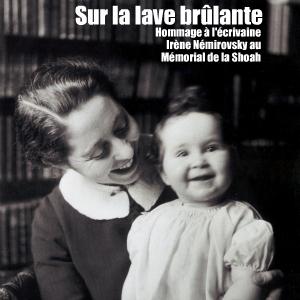 Exposition : Irène Némirovsky au Mémorial de la Shoah, à Paris, jusqu`au 8 mars 2011.