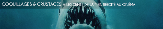 Cinéma : Les Dents de la mer de Steven Spielberg, réédité en 2012.