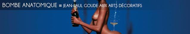 Exposition : Jean-Paul Goude / Goudemalion au Musée des Arts Décoratifs, à Paris, jusqu`au 12 mars 2012.