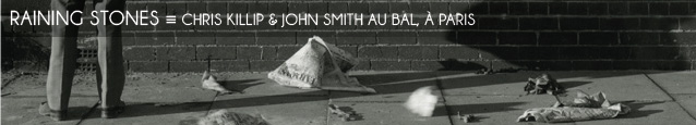 Exposition : Chris Killip & John Smith au BAL, à Paris, jusqu`au 19 aot 2012