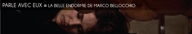 Cinéma : La Belle Endormie de Marco Bellocchio