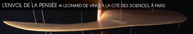 Exposition : Léonard de Vinci à la Cité des Sciences et de l`industrie, à Paris, jusqu`au 18 aot 2013