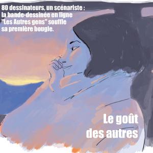 Le feuilleton en ligne `Les Autres Gens` fête son premier anniversaire en sortant une version imprimée de la BD aux éditions Dupuis. Rencontre avec son créateur, Thomas Cadène.