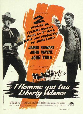 l`homme qui tua liberty valance, l`homme, tua, liberty, valance, the man, shot, the man who shot liberty valance, john ford, john wayne, james stewart, analyse, dvd, sortie, cinéma, film, interview