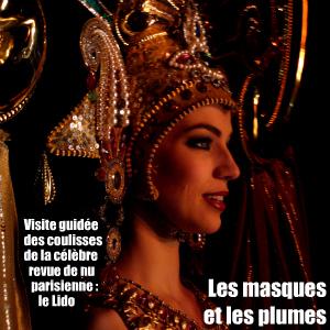 Visite des coulisses du célèbre cabaret parisien le Lido, sur les Champs-Elysées.