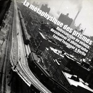 Exposition : Lyonel Feininger au Kulturforum, à Berlin, jusqu`au 15 mai 2011.