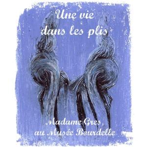 Exposition : Madame Grès, la couture à l`oeuvre au Musée Bourdelle, à Paris, jusqu`au 24 juillet 2011.