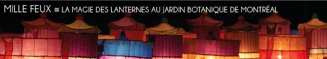Exposition : La Magie des lanternes au Jardin botanique de Montréal, au Canada, jusqu`au 31 octobre 2011.