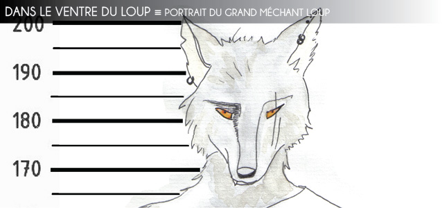 Portrait fictionnel : Le Grand M�chant Loup