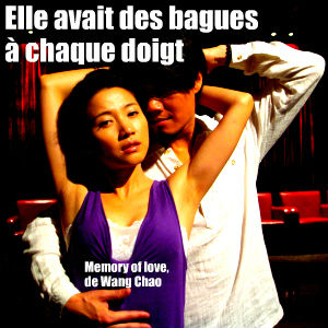 Cinéma Memory of love de Wang Chao