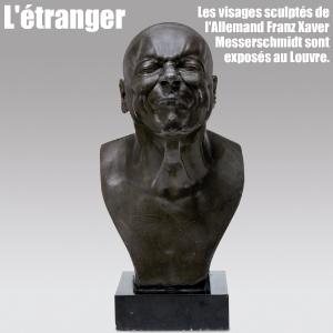 Exposition : Franz Xaver Messerschmidt au musée du Louvre, à Paris, jusqu`au 25 avril 2011.
