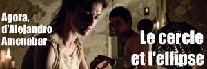 Agora, fresque épique espagnole d`Alejandro Amenabar avec Rachel Weisz en hérone sacrifiée.