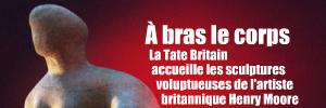 Exposition : Henry Moore à la Tate Britain, à Londres, jusqu`au 8 aot 2010.