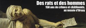 Exposition : Crime et châtiment, au musée d`Orsay, jusqu`au 27 juin 2010.