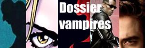 Au mois de novembre, la vague Twilight d�ferle � nouveau sur les �crans. L`occasion de revenir aux origines du mythe du vampire, et ses d�clinaisons � travers le cin�ma, les s�ries, les romans.