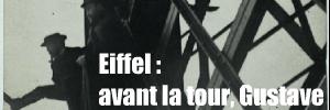 Exposition Gustave Eiffel hôtel de ville de Paris Tour Eiffel