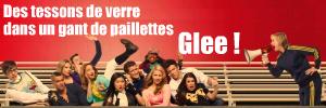 Glee, série télévisée américaine créée par Ian Brennan, Brad Falchuk et Ryan Murphy
