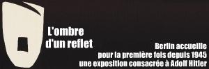 Exposition : Hitler et les Allemands au Deutsches Historisches Museum de Berlin, jusqu`au 6 f�vrier 2011