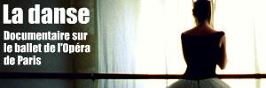 `La danse, le ballet de l`Opéra de Paris`, documentaire de Frederick Wiseman sorti sur nos écrans le 7 octobre 2009