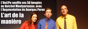 Théâtre : L`Augmentation de Georges Perec, mise en scène par Marie Martin-Guyonnet au Théâtre du Guichet Montparnasse jusqu`au 8 janvier 2011.