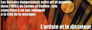 Exposition : L�nine, Staline et la musique � la Cit� de la musique, � Paris, jusqu`au 16 janvier 2011.