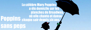 Comédie musicale : Mary Poppins au New Amsterdam Theatre de Broadway, à New York.
