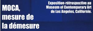 Le MOCA de Los Angeles souffle ses 30 bougies en tirant le fil de l`Histoire de l`art contemporain de 1940 à nos jours.