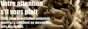 La publicité au secours des grandes causes, au Musée des Arts Décoratifs jusqu`au 9 mai 2010.