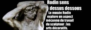 Exposition : Corps et décors - Rodin et les arts décoratifs, au musée Rodin, à Paris, jusqu`au 22 aot 2010
