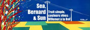 Exposition : La collection Bernard Villemot � la BnF, jusqu`au 28 novembre 2010.