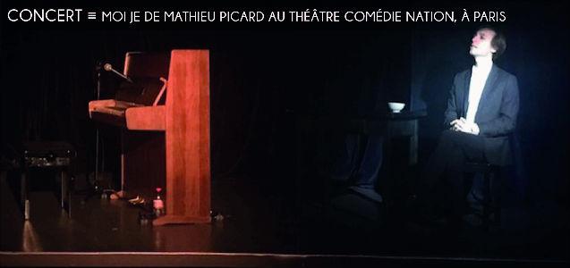 mathieu picard, theatre comedie nation, pianiste, chanteur, rock, variete française, classique, spectacle, concert, musique