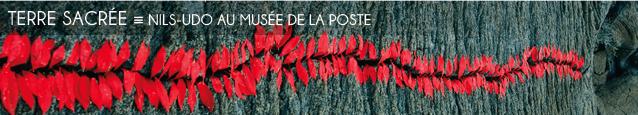 Exposition : Nils-Udo Nature à l`Adresse - Musée de la Poste, à Paris, jusqu`au 1er octobre 2011.
