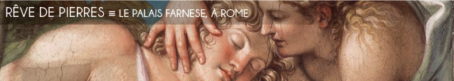 Exposition : Palais Farnèse, de la Renaissance à l`Ambassade de France, jusqu`au 27 avril au Palais Farnèse, à Rome.