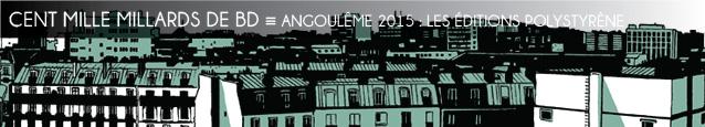 Festival d`Angoulême 2015 : la maison d`édition de bandes dessinées Polystyrène