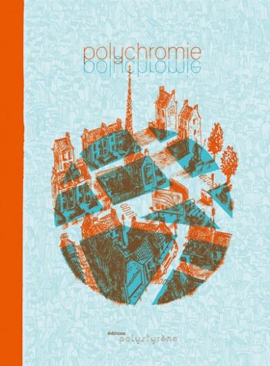 éditions, Polystyrène, livre-objet, livre, objet, bd, bande-dessinée, original, festival, international, angoulême, 2015, oubapo, georges perec, thomas et manon, heavy toast, polychromie, ouvrage