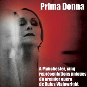 Prima Donna, un opéra de Rufus Wainwright