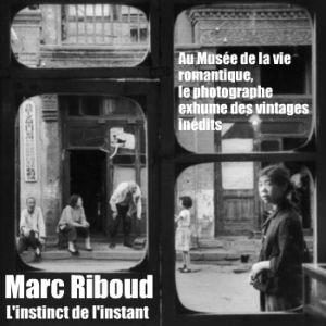 Marc Riboud, l`instinct de l`instant. Exposition au musée de la vie romantique