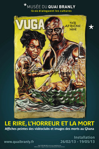 Le rire, l`horreur et la mort, installation, Quai Branly, affiche, vidéo club, Ghana, nollywood, nigéria, cinéma