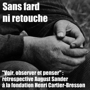 La fondation Henri-Cartier Bresson consacre une rétrospective au photographe allemand August Sander