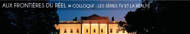 Colloque : Les séries TV, entre fiction, faits et réel à Paris V - Diderot en mai 2011