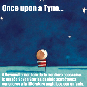 Visite du musée Seven Stories - The Centre for children`s books à Newcastle upon Tyne, en Grande Bretagne.