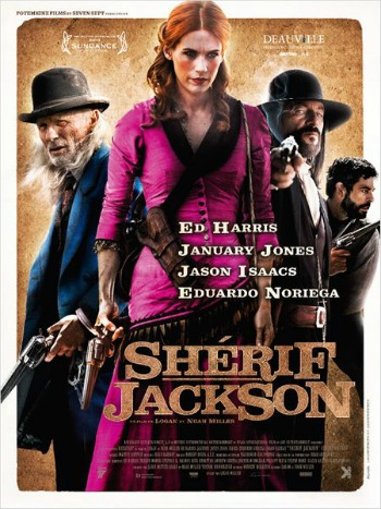 shérif jackson, frère miller, festival deauville 2013, western, January Jones, Jason Isaacs, Ed Harris, vengeance, sarah, prostituée, américain, nouveau-mexique