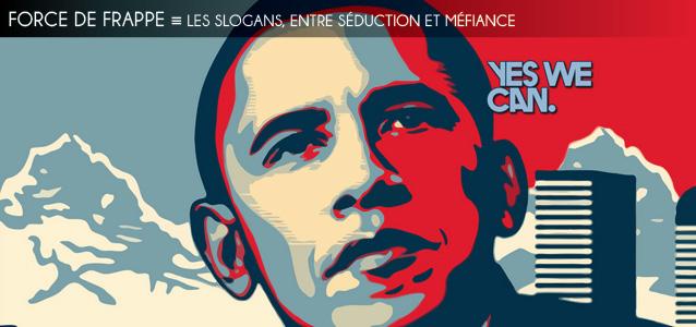 Dossier brièveté : les slogans, entre séduction et méfiance