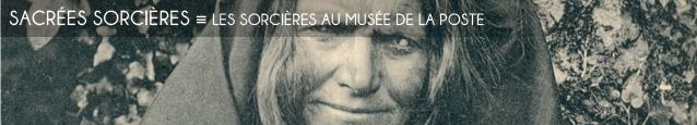 Exposition : Les Sorcières, entre mythes et réalités au Musée de la Poste, à Paris, jusqu`au 31 mars 2012.