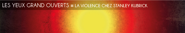 Analyse : La violence chez Stanley Kubrick