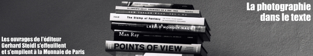 Exposition : Mois de la photo - Gerhard Steidl, de Robert Frank à Karl Lagerfeld à la Monnaie de Paris, jusqu`au 19 décembre 2010